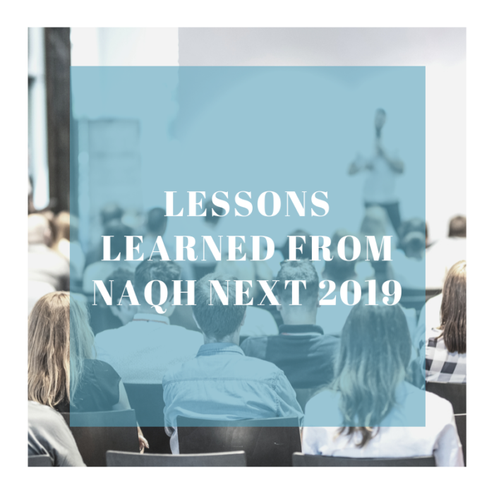 Lessons Learned from NAQH Next 2019